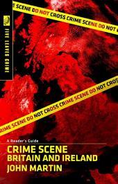 Crime Scene: Britain and Ireland