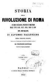 Storia della rivoluzione di Roma: quadro religioso, politico e militare degli anni 1846, 1847, 1848, 1849 e 1850 in Italia
