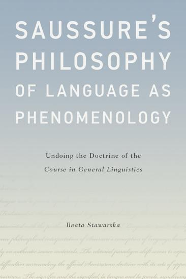 Saussure s Philosophy of Language as Phenomenology PDF