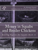 Money in Squabs and Broiler Chickens
