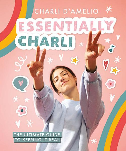 Download Essentially Charli Book