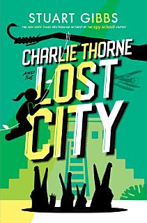 Charlie Thorne and the Lost City Book