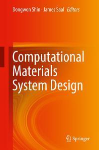 Computational Materials System Design