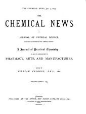 The Chemical News and Journal of Physical Science: Volume 68