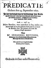 Predicatie gedaan den 14. sept. 1625 in het vervolgh van van de verklaringe des sendbriefs Jacobi: over het veerthiende veersken van het tweede capittel, toeghepast op de verdorvene manieren deser eeuwe ...: overgheset uyt de ghedruckte Francoysche copije, Volume 1
