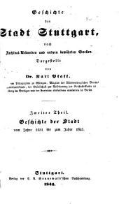 Geschichte der Stadt Stuttgart: nach Archival-Urkunden und andern bewährten Quellen ...