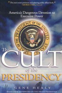 The Cult of the Presidency Book