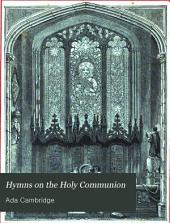 Hymns on the Holy Communion