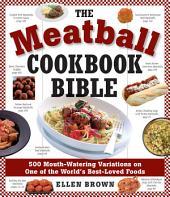 Meatball Cookbook Bible