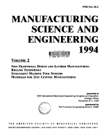 Manufacturing Science and Engineering  1994  Non traditional design and layered manufacturing  Rolling technology  Intelligent machine tool systems  Materials for 21st century manufacturing PDF