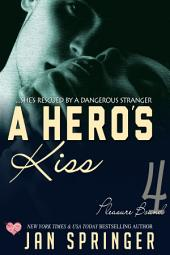A Hero's Kiss: A Futuristic Erotic Romance
