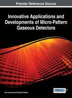 Innovative Applications and Developments of Micro Pattern Gaseous Detectors PDF