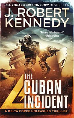 The Cuban Incident
