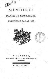 Mémoires d'Anne de Gonzagues, princesse palatine