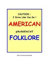 CAUTION: I Drive Like You Do! (American paradoxist Folklore): I Drive Like You Do! (Collection of American Paradoxist Folklore)