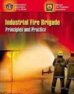 Industrial Fire Brigade: Principles and Practice