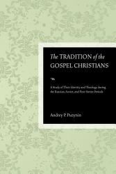 The Tradition Of The Gospel Christians Book PDF