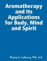 Aromatherapy and Its Applications for Body  Mind and Spirit PDF