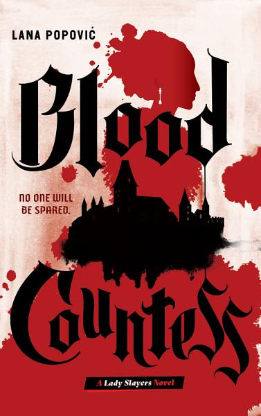 Download Blood Countess  Lady Slayers  Book