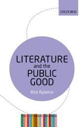 Literature and the Public Good: The Literary Agenda