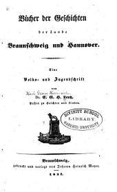 Bücher der Geschichten der Lande Braunschweig und Hannover: eine Volks- und Jugendschrift