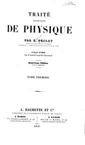 Traité élémentaire de physique: Volume1
