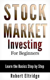 Stock Market Investing for Beginners: Learn the Basics Step by Step