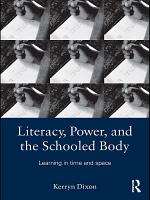 Literacy, Power, and the Schooled Body