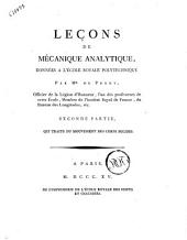 Leçons de mécanique analytique, donnees a l'école impériale polytechnique par Mr. De Prony ... Premiere Partie [-seconde]: 2: Seconde partie, qui traite du mouvement des corps solides, Volume 2