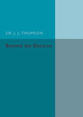 Beyond the Electron PDF