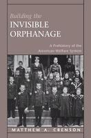 Building the Invisible Orphanage PDF