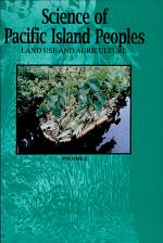 Science of Pacific Island Peoples: Land use and agriculture