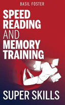 Speed Reading and Memory Training Super Skills
