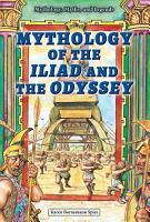 Mythology of the Iliad and the Odyssey PDF