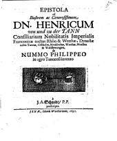 Epistola ad Henricum von u. zu der Tann, de nummo Philippeo, in agro Tannensi invento