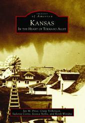 Kansas: In the Heart of Tornado Alley