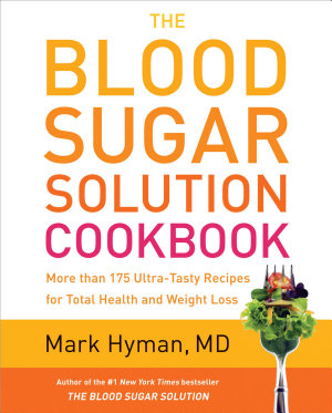 The Blood Sugar Solution Cookbook PDF