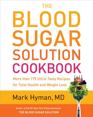 The Blood Sugar Solution Cookbook PDF