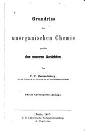 Grundriss der unorganischen Chemie gemass den neueren Ansichten