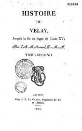 Histoire du Velay, jusqu'à la fin du règne de Louis XV
