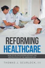 Reforming Healthcare