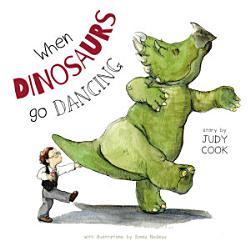 When Dinosaurs go Dancing