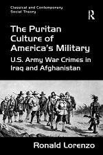 The Puritan Culture of America's Military