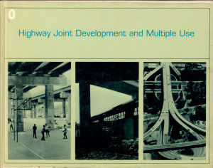 Highway Joint Development and Multiple Use