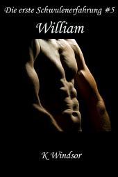 Die erste Schwulenerfahrung #5: William