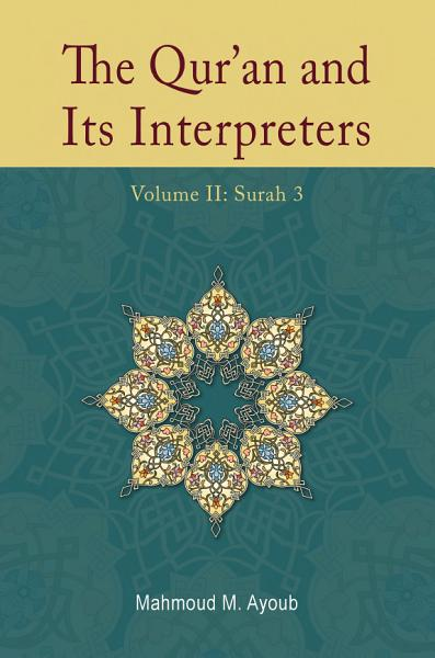 Download The Qur an and Its Interpreters  Volume 2 Book