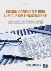 Comunicazione dei beni ai soci e dei finanziamenti