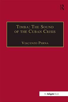 Timba  The Sound of the Cuban Crisis PDF