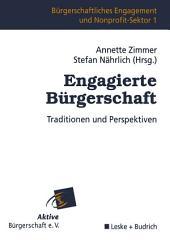 Engagierte Bürgerschaft: Traditionen und Perspektiven