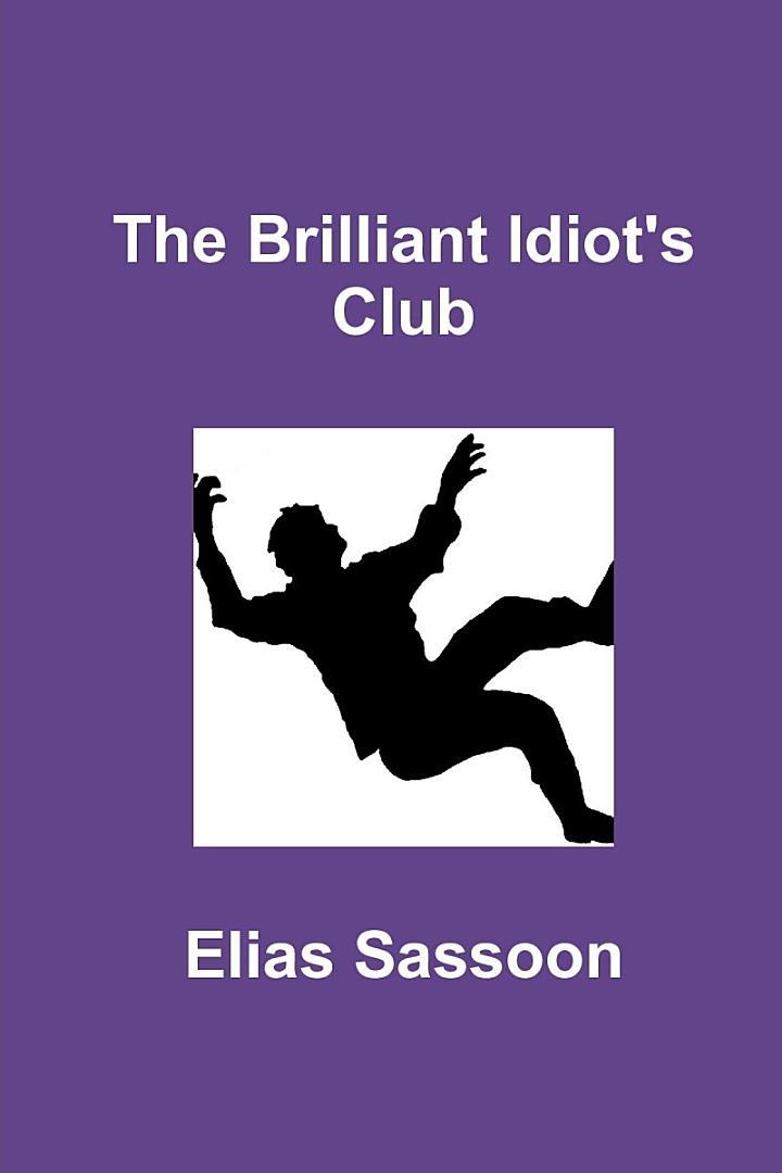 The Brilliant Idiot's Club